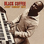 "Johnny ""Hammond"" Smith Black Coffee"