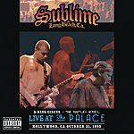 Sublime 3 Ring Circus - Live At The Palace (Explicit Version)