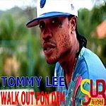 Tommy Lee Walk Out Pon Dem