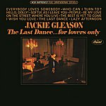 Jackie Gleason The Last Dance...For Lovers Only