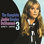Jackie DeShannon The Complete Singles Vol. 3 (1967-1970)