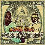 Bored Stiff Conspiracy Theory