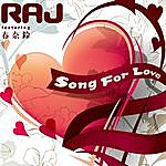 Raj Song For Love - Ep