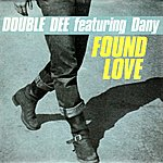 Double Dee Found Love (Feat. Dany)