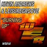 Kevin Andrews Burning Up