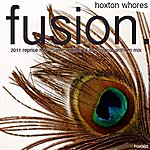 Hoxton Whores Fusion (Feat. Krysten Cummings)