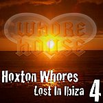 Hoxton Whores Lost In Ibiza 4