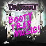 DJ Assault Booty Trap Music Lp