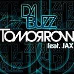 Da Buzz Tomorrow (Feat. Jax)