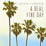 Robbin Thompson A Real Fine Day