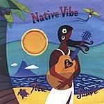 Native Vibe Toca Suave