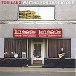 Tom Lang Waiting For The Big One