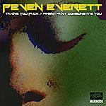 Peven Everett Taking Me Back / When I Want Someone It's You