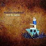 Neilson Hubbard I'll Be The Tugboat
