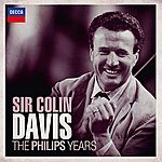 Sir Colin Davis Sir Colin Davis - The Philips Years