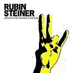 Rubin Steiner Weird Hits, Two Covers & A Love Song