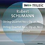 Takács Quartet Schumann: String Quartets, Op. 41, Nos. 1 & 2