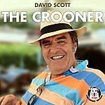 David Scott The Crooner