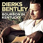 Dierks Bentley Bourbon In Kentucky