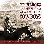 Jim Hendricks My Heroes Have Always Been Cowboys: Instrumental Western Favorites