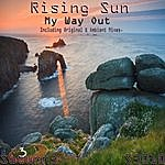 Rising Sun My Way Out