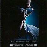 Joe Mendes You're Alive (Feat. Laial)