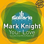 Mark Knight Your Love