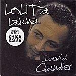 David Chandler Lolita Latina