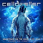 Celldweller Soundtrack For The Voices In My Head Vol. 03, Chapter 01