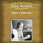 Chico Novarro Alegre Y Romántico
