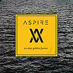 Aspire We Stay Golden Forever