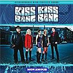 Kiss Kiss Bang Bang Mon Amour