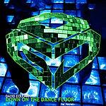 David Coleman Down On The Dancefloor (The Remixes)