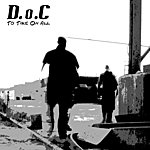 The D.O.C. To Take On All