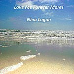 Nina Love Me Forever More - Ep