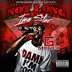 G-money Not Long Before Ima Star
