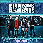Kiss Kiss Bang Bang Stagger Lee