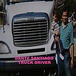 Dante Santiago Truck Driver