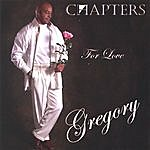 Gregory Chapters For Love