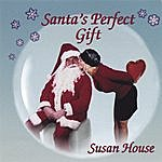 Susan House Santa's Perfect Gift
