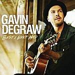 Gavin DeGraw Best I Ever Had