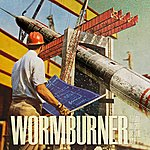 Wormburner Today Might Be Our Day