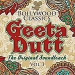 Geeta Dutt Bollywood Classics - Geeta Dutt Vol. 3 (The Original Soundtrack)