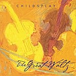 Childsplay The Great Waltz