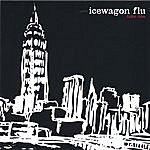 Icewagon Flu [Live] Take One