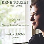 Maria Letona Rene Touzet - A Collection Of Classical Piano Compositions