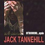 Jack Tannehill Introducing Jack Tannehill