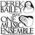 Derek Bailey Derek Bailey Plus One Music Ensemble
