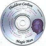 Thaddeus Carlton Magic Man