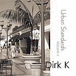 Dirk K Urban Standards Vol.II